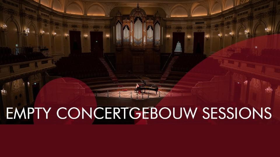 Empty Concertgebouw Sessions